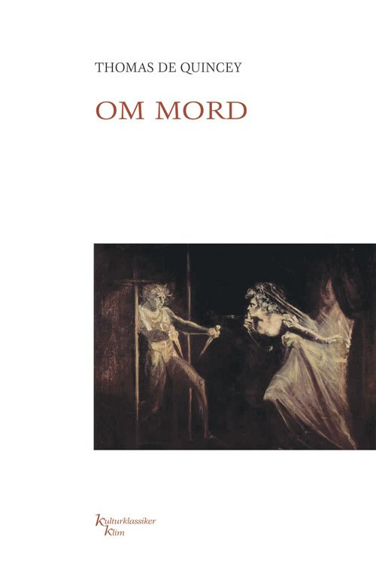 Image of   Om Mord - Thomas De Quincey - Bog