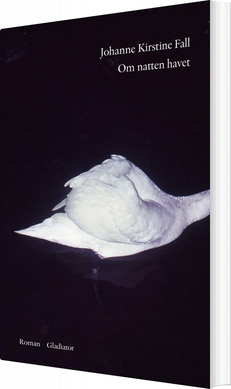 Om Natten Havet - Johanne Kirstine Fall - Bog