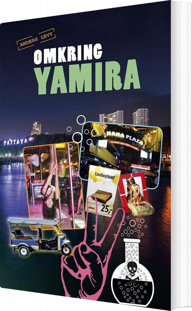 Omkring Yamira - Anders Levy - Bog