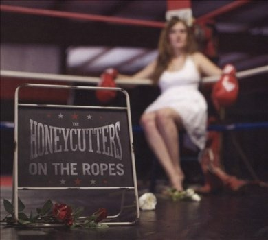 Image of   Honeycutters - On The Ropes - CD
