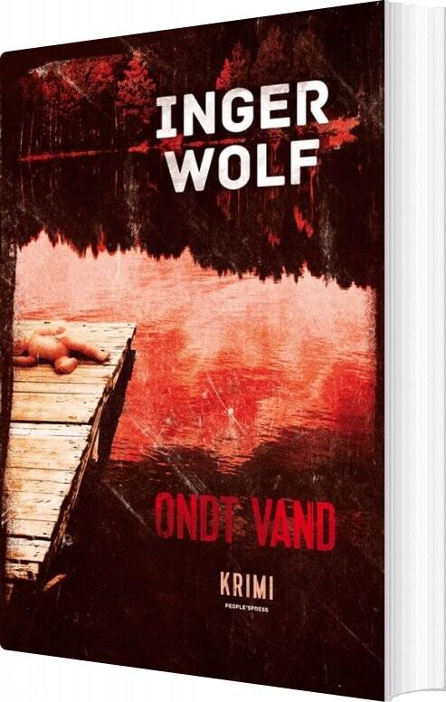 Ondt Vand - Inger Wolf - Bog