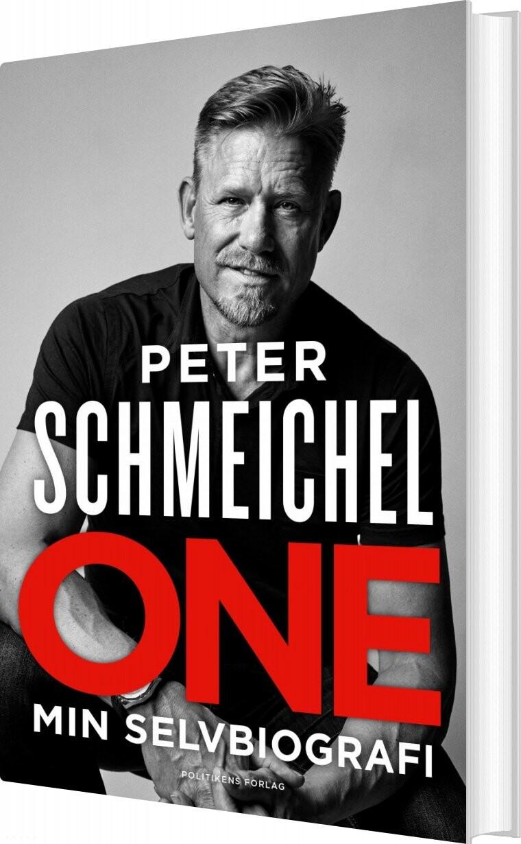 One - Min Selvbiografi - Peter Schmeichel - Bog