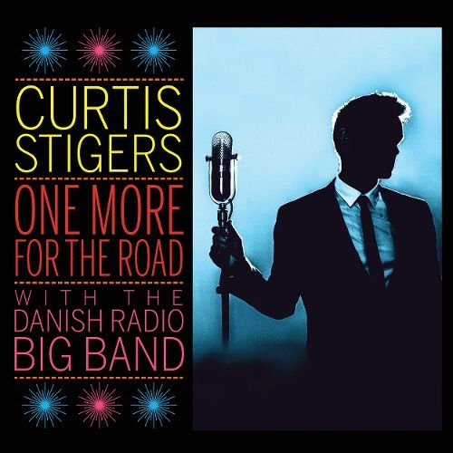 Image of   Curtis Stigers - One More For The Road - CD