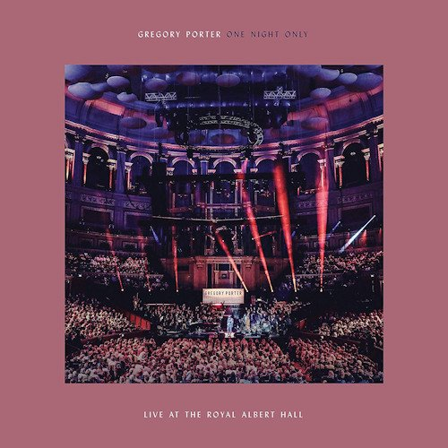Image of   Gregory Porter - One Night Only - Live At The Royal Albert Hall - CD
