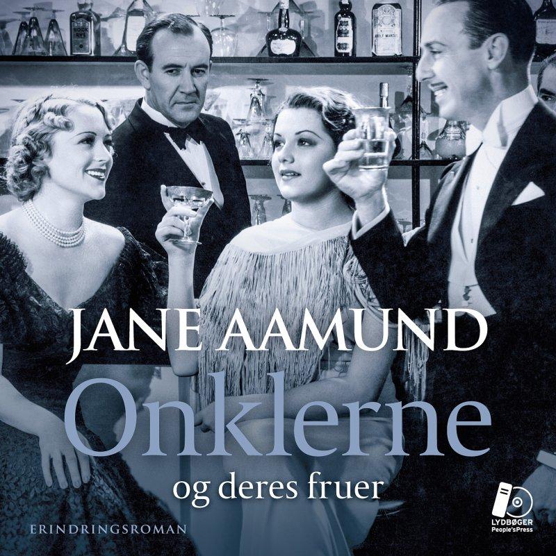 Image of   Onklerne - Og Deres Fruer - Jane Aamund - Cd Lydbog