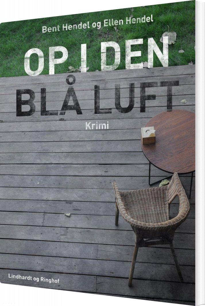 Image of   Op I Den Blå Luft - Bent Hendel - Bog