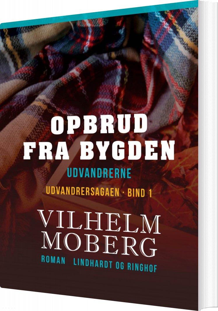 Image of   Opbrud Fra Bygden - Vilhelm Moberg - Bog