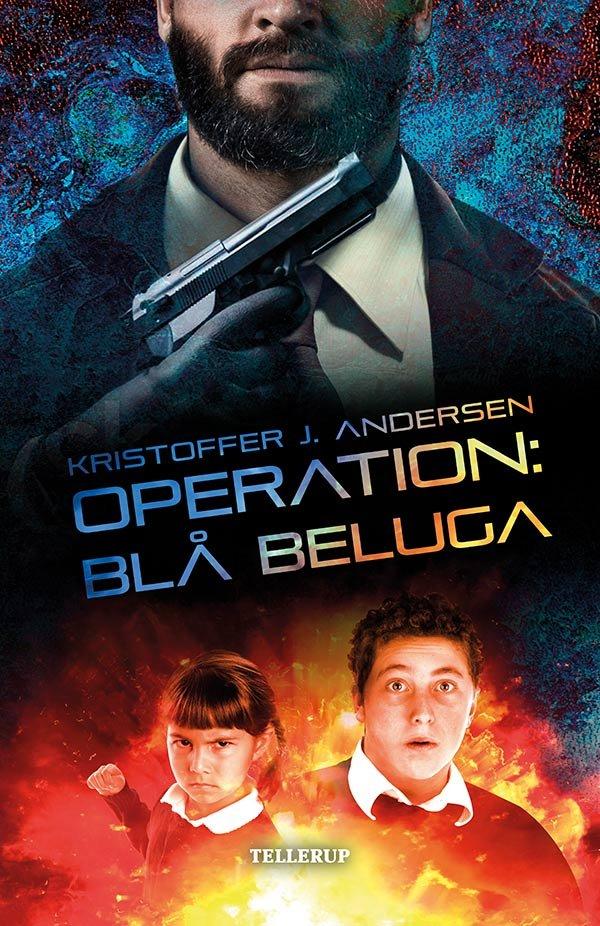 Operation: Blå Beluga - Kristoffer J. Andersen - Bog
