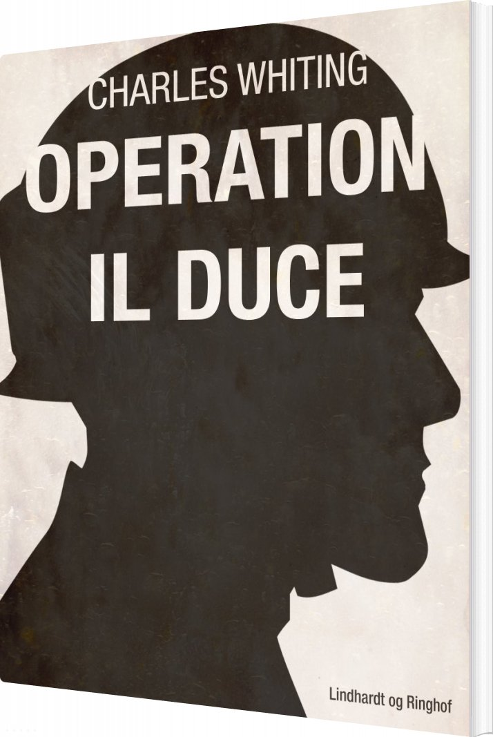 Operation Il Duce - Charles Whiting - Bog