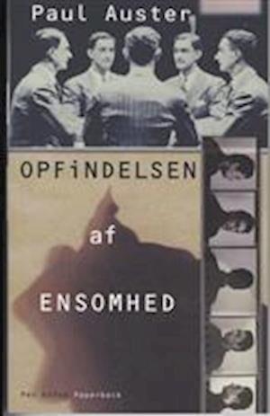 Image of   Opfindelsen Af Ensomhed - Paul Auster - Bog