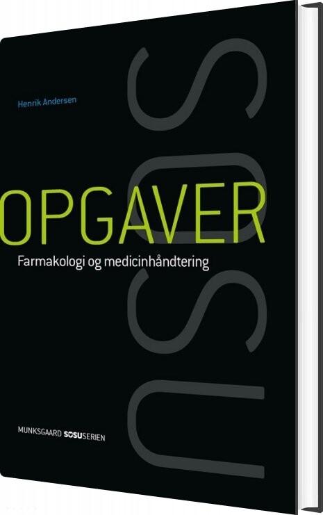 Image of   Opgaver Til Farmakologi Og Medicinhåndtering. Social- Og Sundhedsassistent - Henrik Andersen - Bog