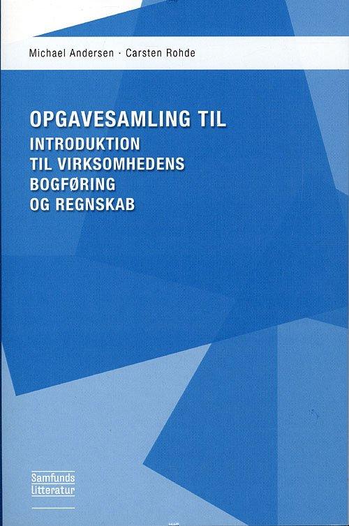 Image of   Opgavesamling Til Introduktion Til Virksomhedens Bogføring Og Regnskab - Michael Andersen - Bog