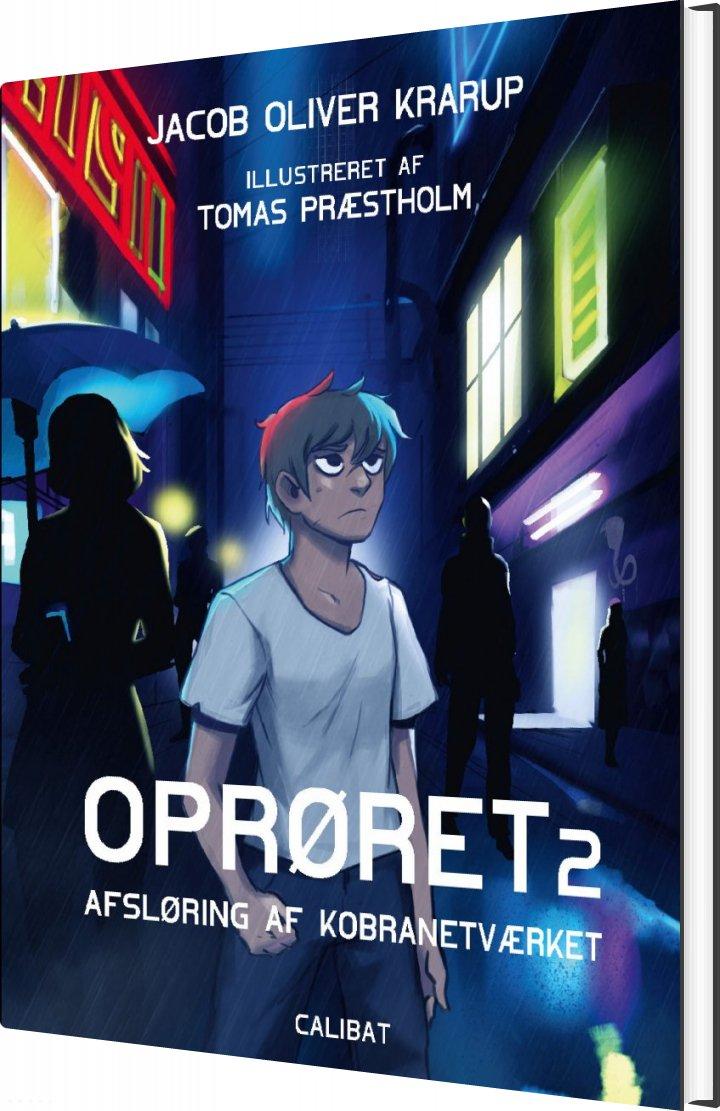 Image of   Oprøret 2 - Jacob Oliver Krarup - Bog