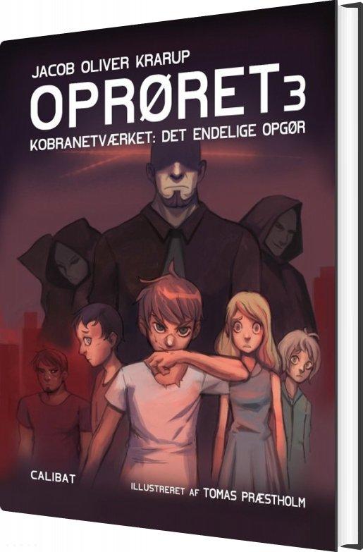 Image of   Oprøret 3 - Jacob Oliver Krarup - Bog