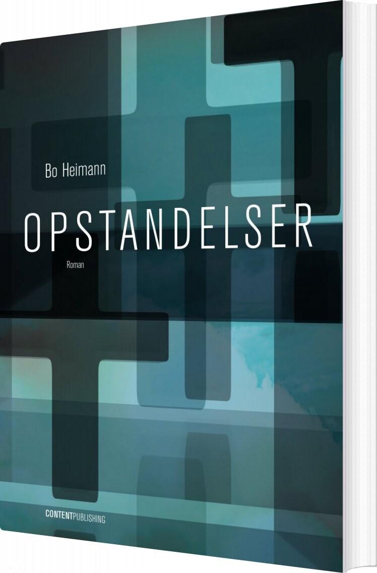 Opstandelser - Bo Heimann - Bog