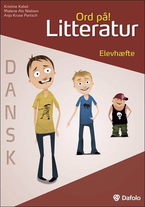 Billede af Ord På! Litteratur. Elevhæfte Dansk (inkl. Hjemmeside) - Kristine Kabel - Bog