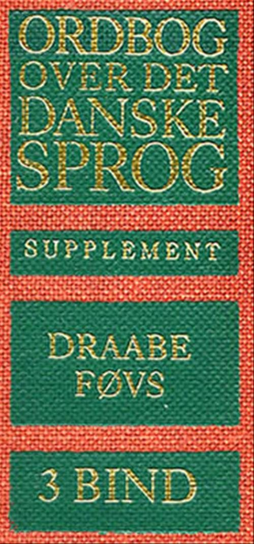 Ordbog Over Det Danske Sprog. Supplement - Maria Krogh Langner Det Danske Sprog- - Bog