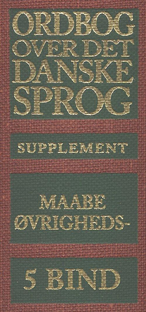 Image of   Ordbog Over Det Danske Sprog. Supplement - Maria Krogh Langner Det Danske Sprog- - Bog