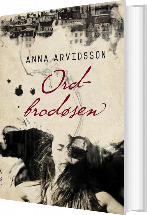 Ordbrodøsen - Anna Arvidsson - Bog