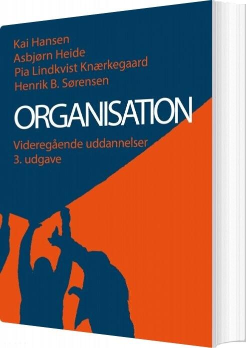 Image of   Organisation - Videregående Uddannelser - Kai Hansen - Bog
