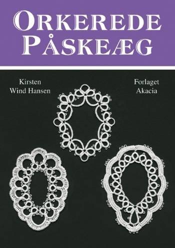 Image of   Orkerede Påskeæg - Kirsten Wind Hansen - Bog