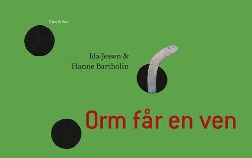 Billede af Orm Får En Ven - Hanne Bartholin - Bog
