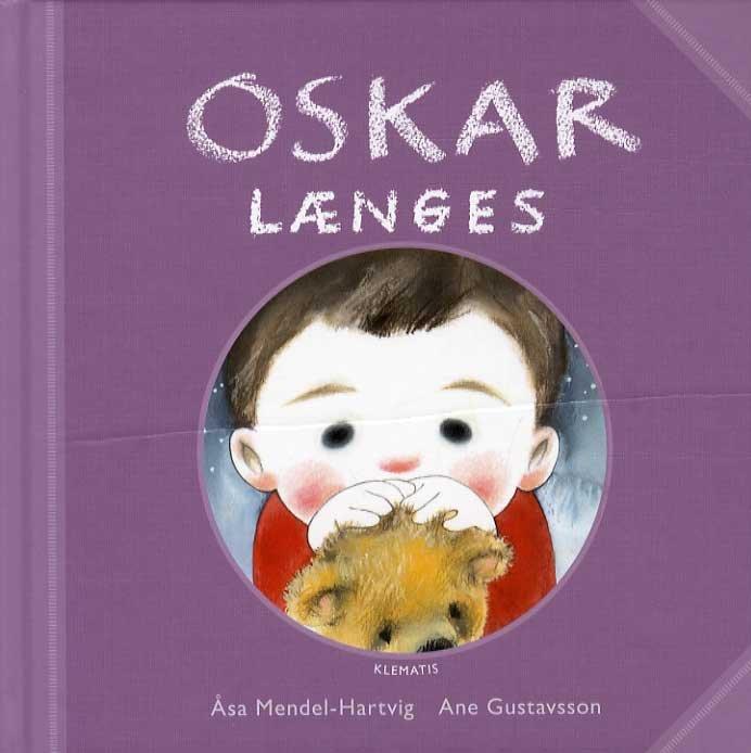 Oskar Længes - åsa Mendel-hartvig - Bog