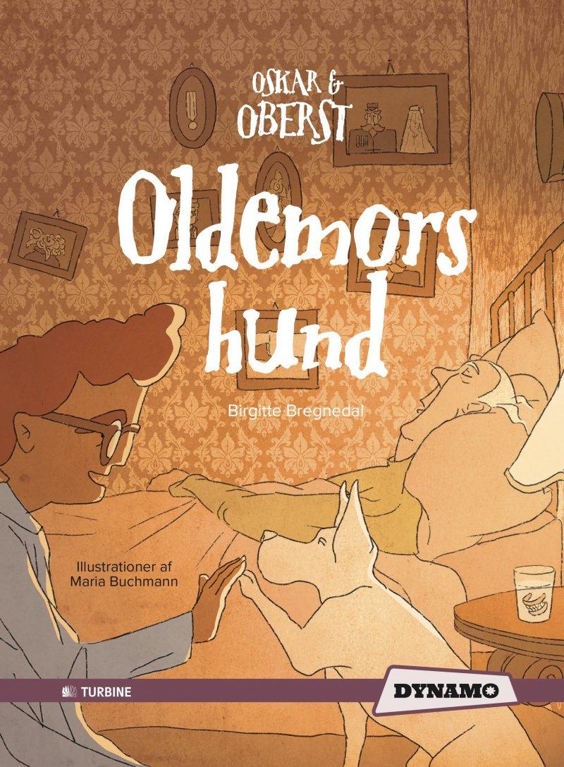 Image of   Oldemors Hund - Birgitte Bregnedal - Bog