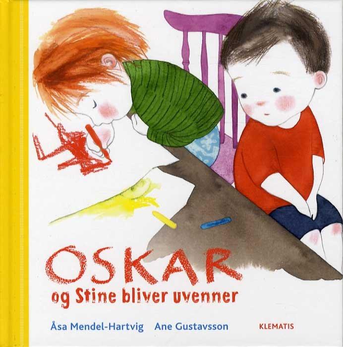 Oskar Og Stine Bliver Uvenner - åsa Mendel-hartvig - Bog