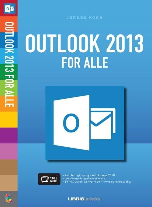 Billede af Outlook 2013 For Alle - Jørgen Koch - Bog