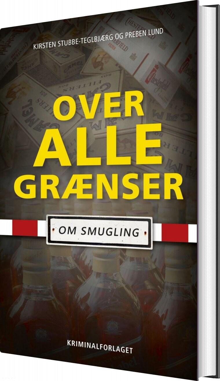 Over Alle Grænser - Preben Lund - Bog