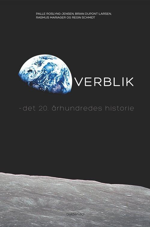 Image of   Overblik - Det 20. århundrede I Korte Træk - Rasmus Mariager - Bog