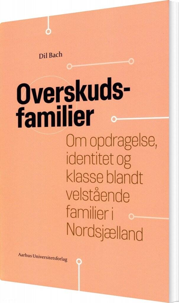 Overskudsfamilier - Dil Bach - Bog