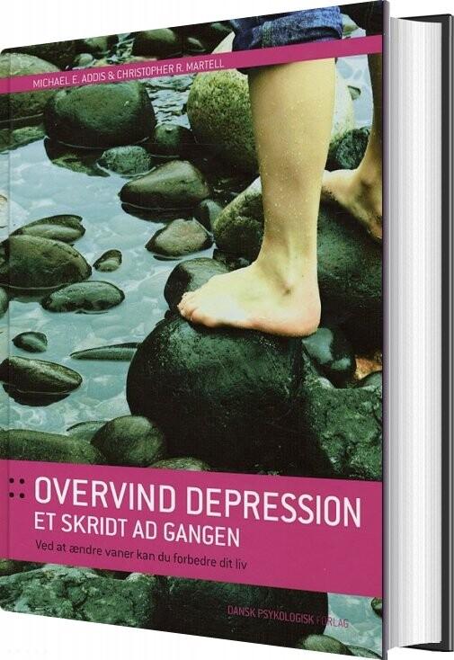 Image of   Overvind Depression Et Skridt Ad Gangen - Michael E. Addis - Bog