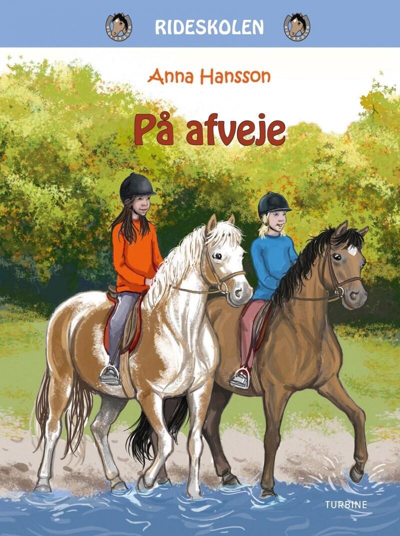 På Afveje - Rideskolen 5 - Anna Hanson - Bog