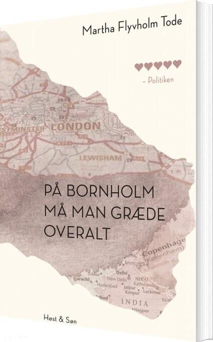Image of   På Bornholm Må Man Græde Overalt - Martha Flyvholm Tode - Bog
