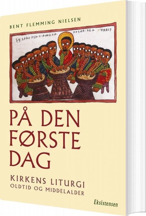 Image of   På Den Første Dag - Bent Flemming Nielsen - Bog