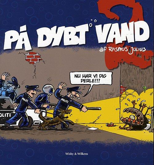 På Dybt Vand 2 - Rasmus Julius - Tegneserie