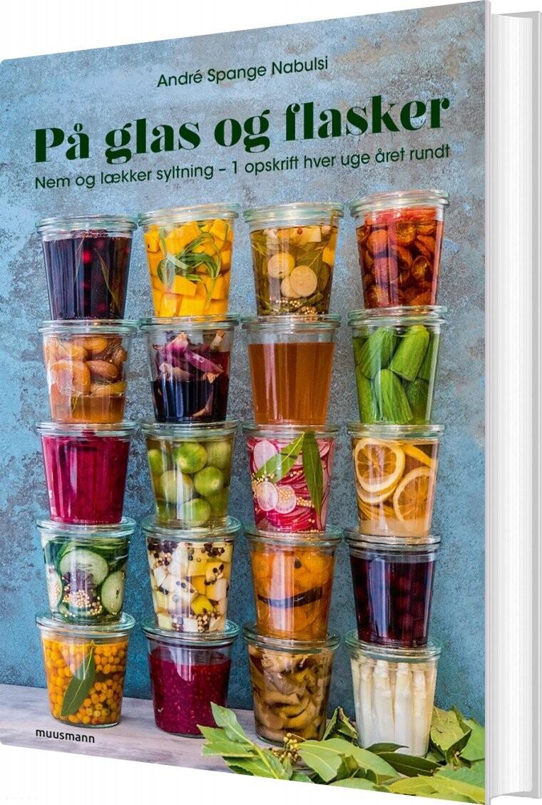 På Glas Og Flasker Af André Spange Nabulsi Køb Bogen Billigt Her
