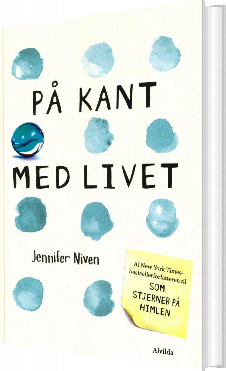 På Kant Med Livet - Jennifer Niven - Bog
