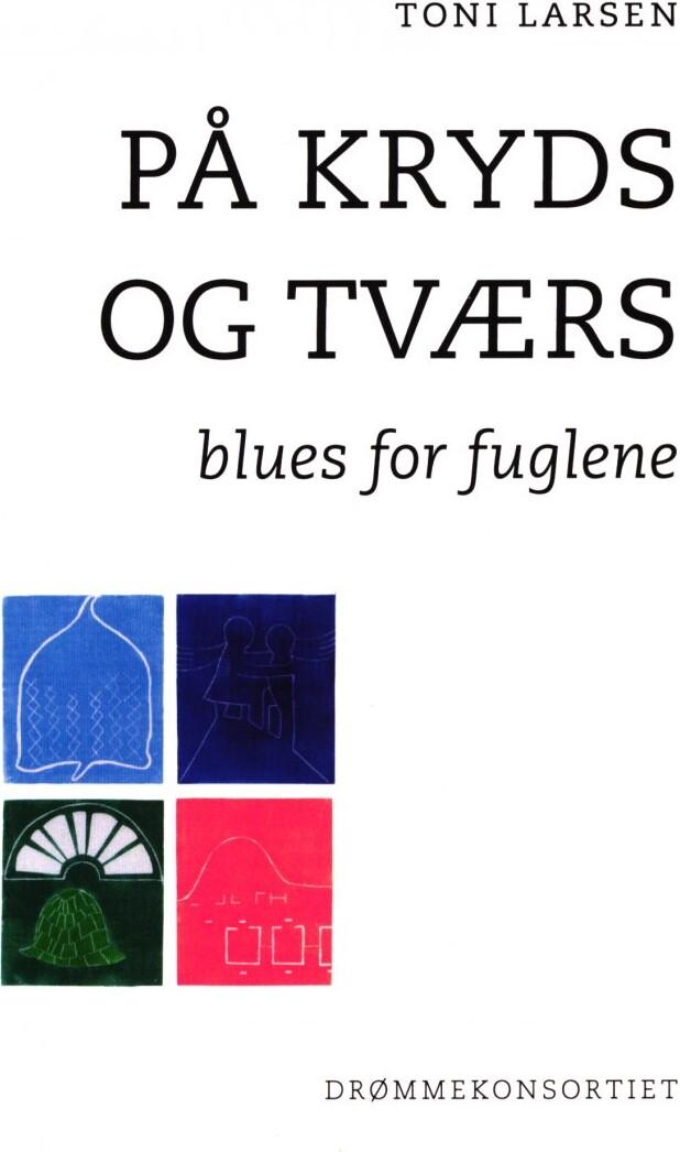 På Kryds Og Tværs - Toni Larsen - Bog