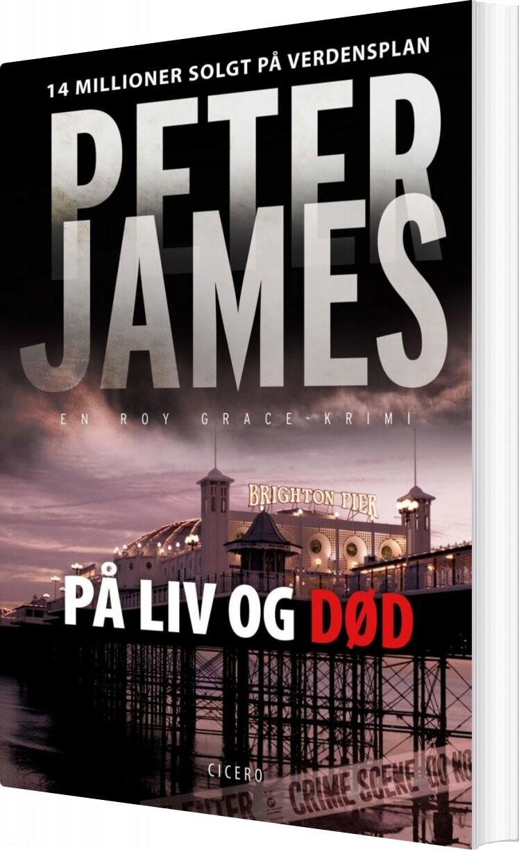 Image of   På Liv Og Død - Peter James - Bog