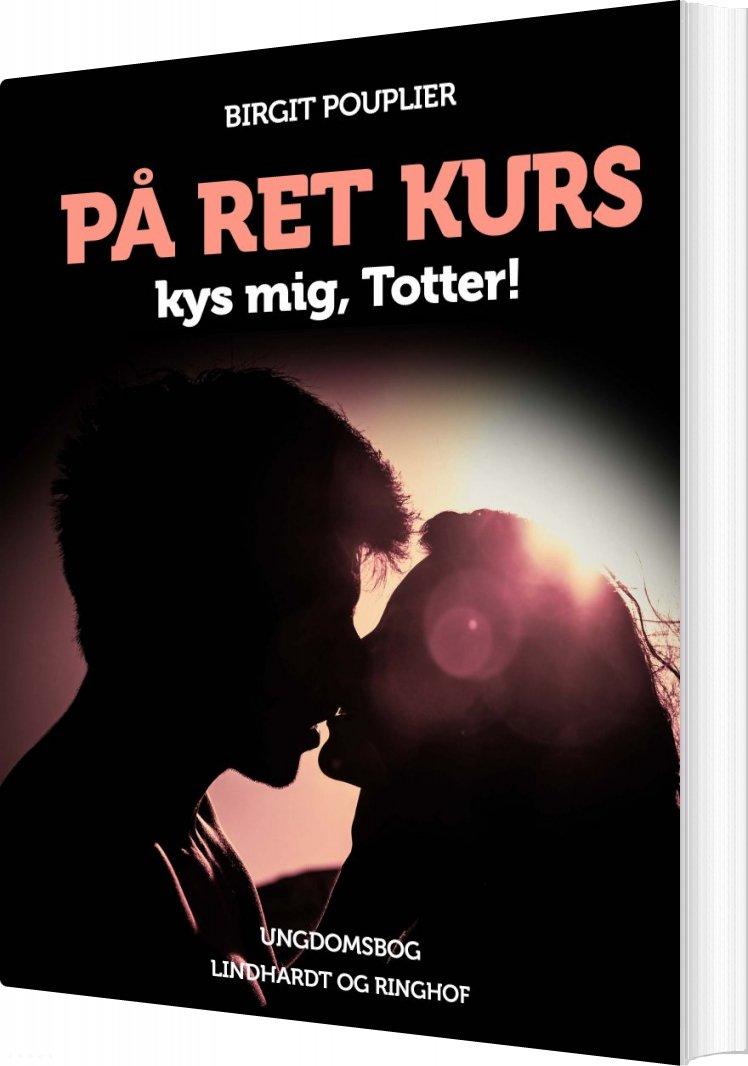 På Ret Kurs - Birgit Pouplier - Bog