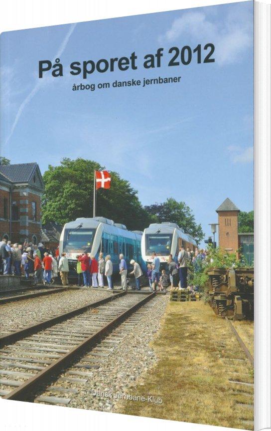 Image of   På Sporet Af 2012 - Jan Forslund - Bog
