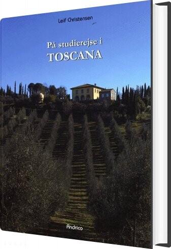 På Studierejse I Toscana - Leif Christensen - Bog