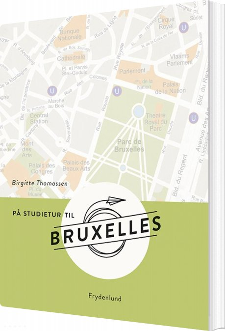 På Studietur Til Bruxelles - Birgitte Thomassen - Bog