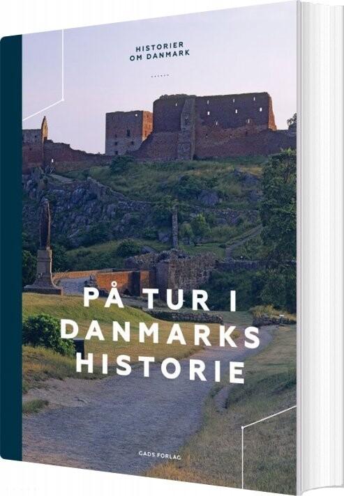 Image of   På Tur I Danmarks Historie - Søren Olsen - Bog