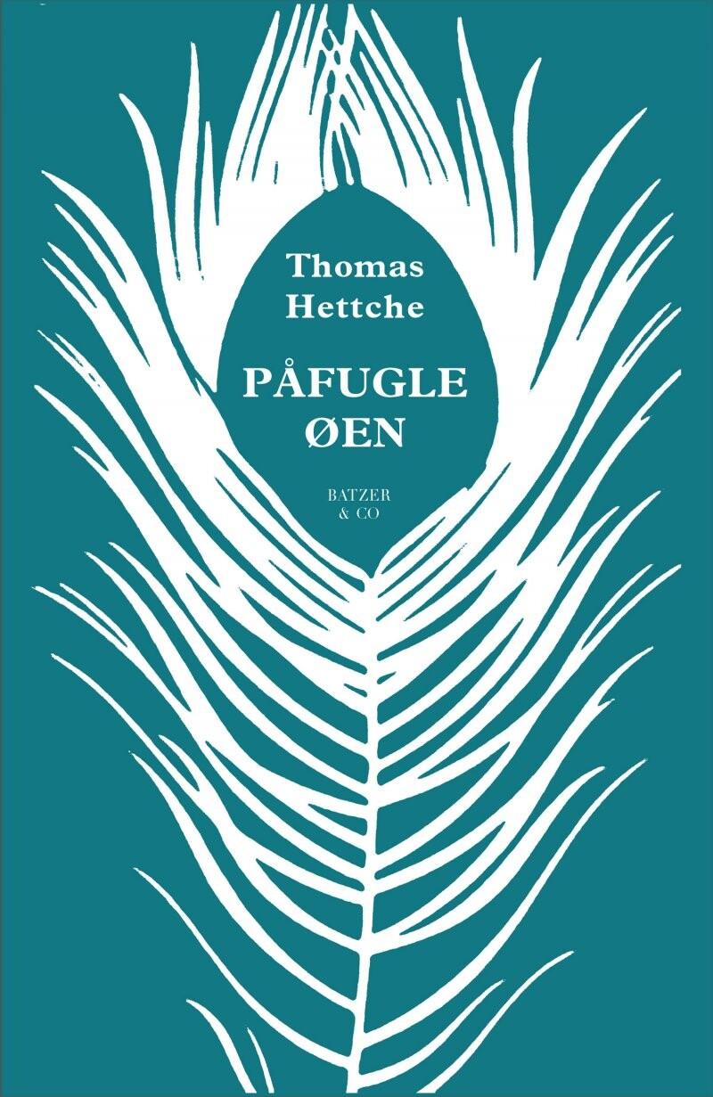 Image of   Påfugleøen - Thomas Hettche - Bog