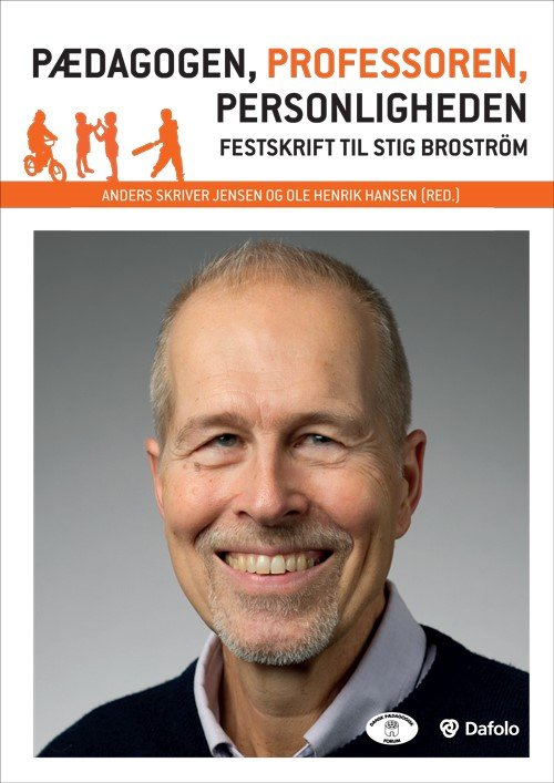 Image of   Pædagogen, Professoren, Personligheden - Lars Qvortrup - Bog