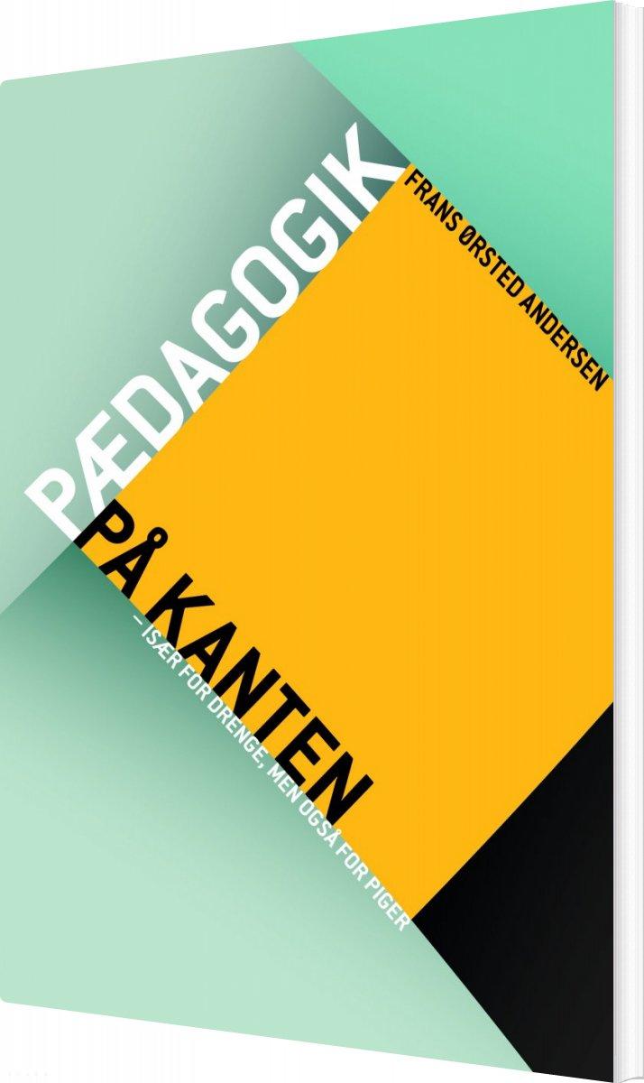 Image of   Pædagogik På Kanten - Frans ørsted Andersen - Bog